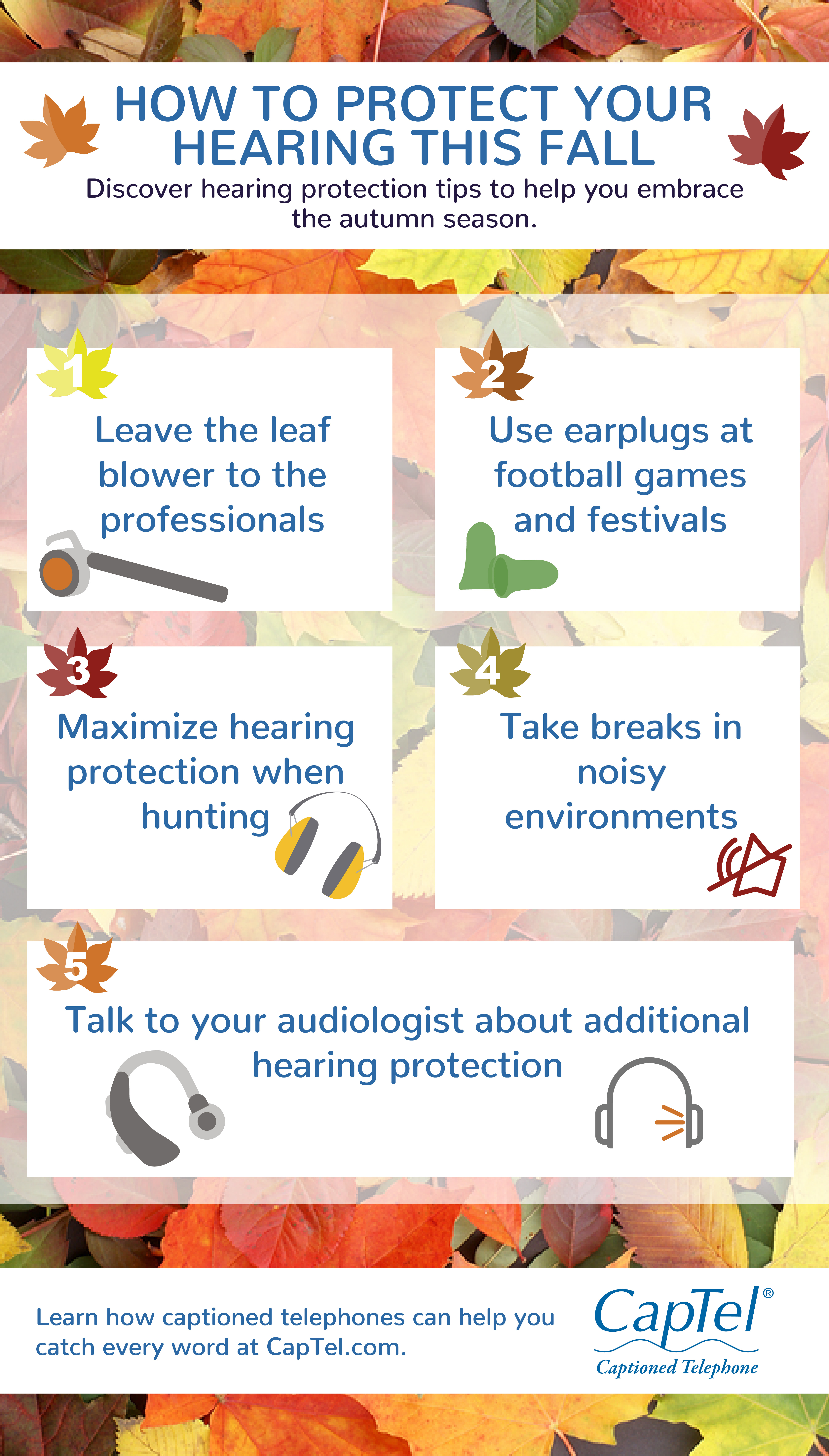 One tip on how to protect your hearing this fall is to leave the leaf blowing to the professionals.