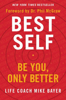 Best Self: Be You, Only Better is a top health and wellness book to add to your reading list.