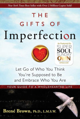 The Gifts of Imperfection is a top health and wellness book to add to your reading list.