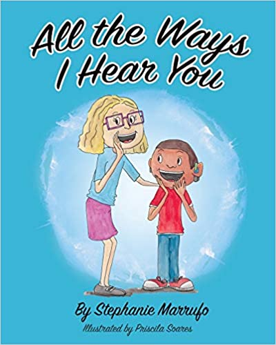 All the Ways I Hear You is one of the books about hearing loss were published in the last year.